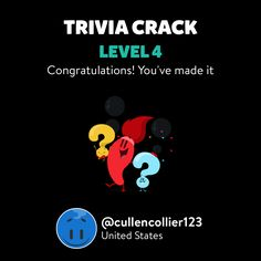 @cullencollier123 just leveled up to Lv. 4 on Trivia Crack!