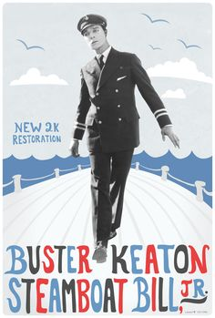 2017 re-release one sheet for STEAMBOAT BILL, JR. (Buster Keaton & Charles Reisner, USA, 1928) Designer: Dylan Haley Poster source: Kino Lorber See more of Dylan Haley's designs for a series of Buster Keaton restorations at Movie Poster of the Week.