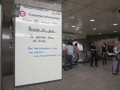 Pense Du Jour - Angel Tube Station goes Franglais - 5th August 2011 by Annie Mole, via Flickr