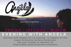 Angela will be offering messages from spirit in Colwood BC- with an Evening with Angela interactive group reading Oct 21, 2016. Part of the Coast Collective Fundraiser month!