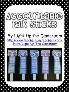 Accountable Talk Sticks - No hogs & no logs, group members use pegs to indicate from which question/thought they will start their comments.