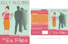 The Ex Files by Kelly McClymer | The Book Cover Bakery
