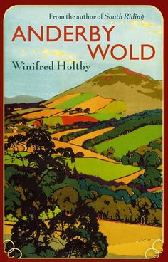 """Read """"Anderby Wold"""" by Winifred Holtby available from Rakuten Kobo. Mary Robson is a young Yorkshire woman, married to her solid, unromantic cousin, John. Together they battle to preserve . New Books, Good Books, Books To Read, Winifred Holtby, Writers And Poets, First Novel, I Love Reading, Historical Fiction, Book Authors"""