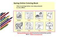 Spring online coloring book or print to color offline, and links to lesson plans and printable activities for each image.