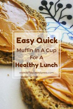 Easy Quick Healthy Muffin In A Cup | Wonder Fabi