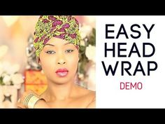 ✨ 1 Minute Head Wrap Demonstration - Head Wrap - Ankara - HOW TO TIE A HEAD WRAP…