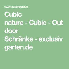 Cubic nature-Cubic-Outdoor Schränke-exclusivgarten.de