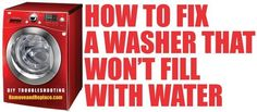 how to fix a washing machine that not fill water