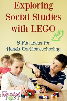 5 fun ideas to include LEGO in your homeschool social studies. The kids will love it and they'll learn! hands-on homeschooling