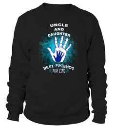 Uncle And Daughter Best Friends For Life  T shirt