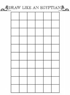 Draw like an Egyptian grid