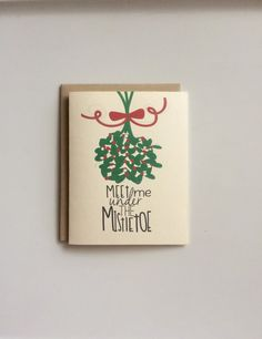 Meet Me Under the Mistletoe Card Christmas by WildPreciousPrints $2.75