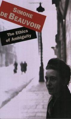 The Ethics of Ambiguity by Simone de Beauvoir