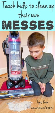 Teach Kids to Clean Up Their Own Messes!  Great tips from experienced moms!