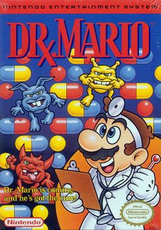 Dr. Mario- I freakin loved this game!!
