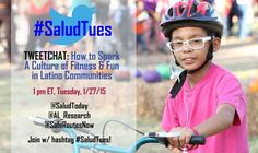 #SaludTues Tweetchat on 1/27/15 co-hosted by @SaludToday @AL_Research @SafeRoutesNow