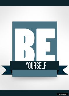 #212 - Be Yourself