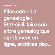 Filae.com : La généalogie : Etat-civil, faire son arbre généalogique rapidement en ligne, archives départementales, science héraldique, patronyme