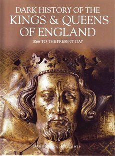 Kings And Queens Of England Book by Brenda Ralph Lewis | Hardcover | chapters.indigo.ca