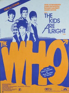 """A striking poster advertising the 1979 French release of The Who film """"The Kids Are Alright."""" This bold poster measures 15 x 21 and is in near exc Keith Moon, Roger Daltrey, Jeff Buckley, Vintage Concert Posters, Vintage Posters, 70s Music, Good Music, Rock Film, Rock And Roll"""