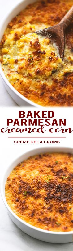 This simple and tasty Baked Parmesan Creamed Corn is a delicious twist on one of your favorite holiday side dishes. Your guests will rave about this one! | lecremedelacrumb.com #thanksgiving #christmas #holiday #sidedish #recipe #creamedcorn