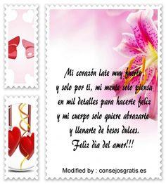 poemas de amor para San Valentin,tarjetas y mensajes del dia del amor y la amistad: http://www.consejosgratis.es/el-gran-dia-del-amor/