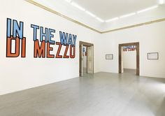 lawrence weiner - used as other than itself - partial view of the exhibition - february 2016