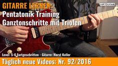 ✪ GITARRE LERNEN: Pentatonik Training - Ganztonschritte mit Triolen