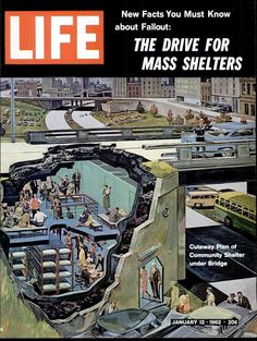 LIFE Magazine Jan. 12, 1962 (New Facts You Must Know about Fallout: The Drive For Mass Shelters)