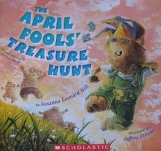 Book, The April Fools' Treasure Hunt by Susanna Leonard Hill