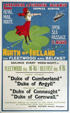 Fleetwood to Belfast. Lancashire and Yorkshire Railway, North of Ireland…