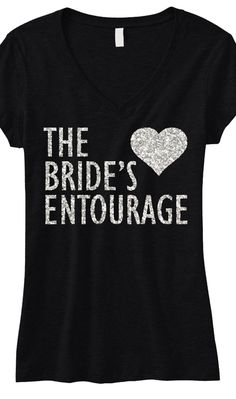 """BRIDE'S ENTOURAGE GLITTER #Wedding #Shirt Black V-neck -- By #NobullWomanApparel, for only $24.99! Click here to buy http://nobullwoman-apparel.com/collections/wedding-bridal-shirts/products/brides-entourage-glitter-shirt-black **We are celebrating the launch of our new site! Use Coupon Code """"PIN350"""" to save $3.50 on anything**"""