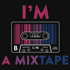Image result for I'm a mixtape
