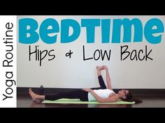Release tension from your hips and lower back so you can fall asleep fast after this gentle, hatha bedtime yoga practice.