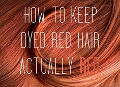 How To Keep Dyed Red Hair Actually Red @Katie Hrubec Hrubec Hrubec Schmeltzer Schmeltzer Delicath You need this haha