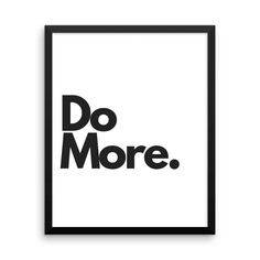 """Do More"" motivational message wall hanging with #minimal #design Get yours > http://etsy.me/2CmsHjl #art #print #digital #domore #motivationalwall #motivational #motivation #inspiration #officewalldecor #officemotivation #entrepreneur #homedecor"