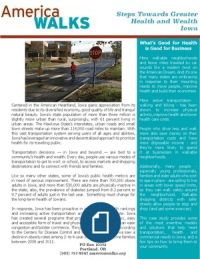 This Case Study on our almost neighbor is Iowa is well worth review. From America Walks: Iowa: Re-Imagining Transportation and Health in America's Heartland -| See more at: http://americawalks.org/iowa-case-study/#sthash.lVn1KanH.dpuf