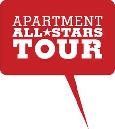 Here's our tour information. Stay tuned, we update it regularly! http://apartmentallstars.com/tour-schedule/