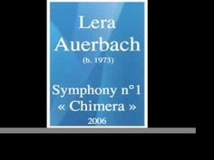 Lera Auerbach (b. 1973) : Symphony No. 1 « Chimera » (2006) - YouTube
