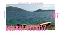 Malawi Day 7