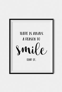 "Quote wall art print, Inspirational typography ""There is always a reason to smile"", Home wall art print"