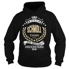 SCHMOLL - #personalized gift #gift exchange. SCHMOLL, cool shirt,hoodies. BUY-TODAY =>...