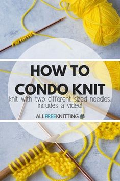 Condo Knitting Knitting with Two Different Size Needles Learn how to condo knit! This exciting knitting style uses 2 different needles sizes for a unique look. Knitting Stiches, Loom Knitting, Free Knitting, Crochet Stitches, Knitting Patterns, Knit Crochet, Crochet Patterns, Cowl Patterns, Crochet Humor