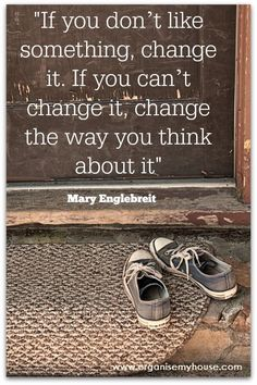 Inspiring quotes from www.organisemyhouse.com: