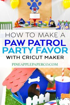 Make your own Doghouse Party Favor for a Paw Patrol Birthday Party or Puppy Dog Pals Birthday Party with your Cricut Maker by Pineapple Paper Co. #ad #cricut #cricutmade #cricutmaker #knifeblade #puppyparty #pawpatrolparty #pawpatrol #pawpatrolpartyfavor #puppydogpalsparty #diybirthdayparty #diypartyfavor