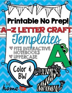 Finally printable NO PREP A to Z letter craft templates!I created this set of printable no prep A to Z letter craft templates in color and black and white versions because I wanted something like this but literally couldnt find it ANYWHERE!  I saw tons of examples, but no printable templates.