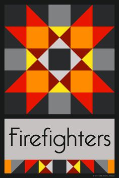 FIREFIGHTERS QUILT BLOCK - This quilt block is an original design by Susan Davis. Susan is the owner of Olde America Antiques and American Quilt Blocks. Visit her web sites to see more than 6,000 quilt blocks for sale.