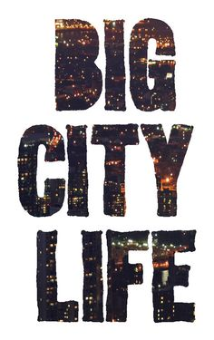 essay on life in a big city with quotes