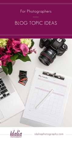Blog Topic Ideas for Photographers | A Resource List