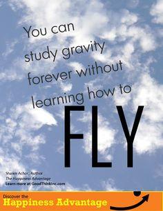 Fly with HAPPINESS ADVANTAGE author Shawn Achor www.goodthinkinc.com